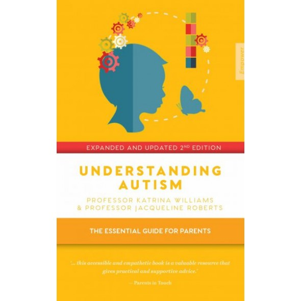Understanding Autism 2nd Edition