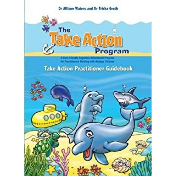 The Take Action Program: Practitioner Guidebook